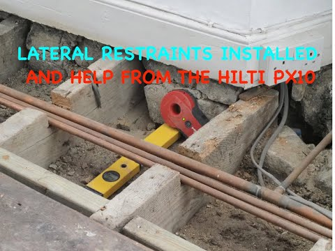 Bang On Lateral Restraints Installed With Help From The Hilti PX 10
