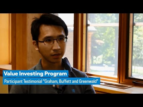 "Value Investing: Participant Testimonial ""Graham, Buffett and Greenwald"""