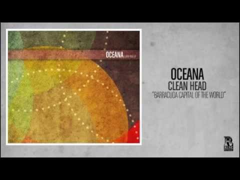 Клип Oceana - Barracuda Capital Of The World