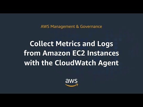 Collect Metrics and Logs from Amazon EC2 instances with the CloudWatch Agent