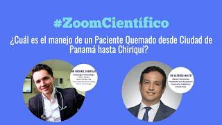 ¿Cuál es el manejo de un paciente quemado desde Ciudad de Panamá hasta Chiriquí?