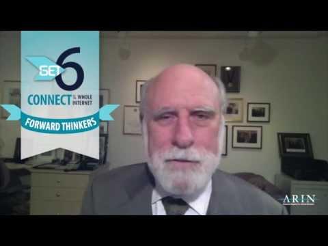 Get6 Forward Thinkers - Vint Cerf, Google
