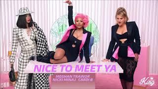 Download Lagu Meghan Trainor - Nice To Meet Ya ft Nicki Minaj Cardi B MASHUP MP3