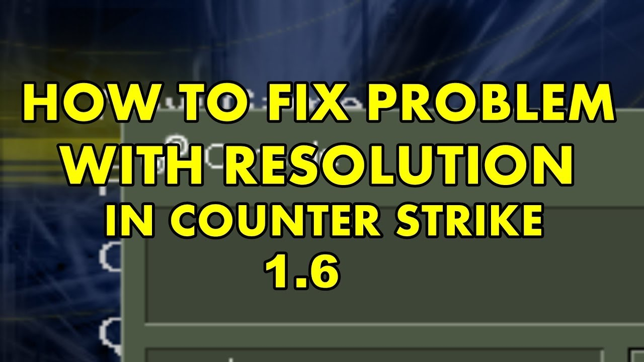counter strike 1.6 video settings file