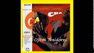 Los Merecumbes - Ojitos Traidores