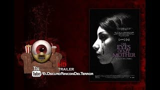 The Eyes of My Mother. (Trailer 2016).