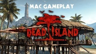 Dead Island Mac - Act 2 - Zombie Slaying, Car Driving Fun