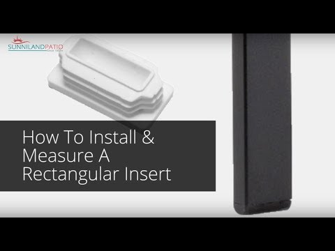 how to measure install rectangular inserts