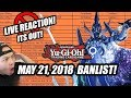 Yu-Gi-Oh! Official TCG May 2018 Banlist! Live Reaction! (Forbidden and Limited List 2018) May 21st!