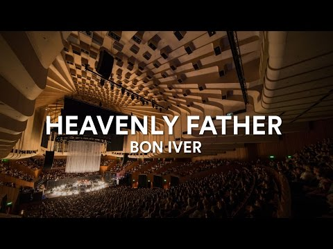 Bon Iver - Heavenly Father (Acapella) at the Sydney Opera House, Vivid LIVE 2016