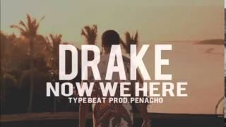 Drake - Started From the Bottom Part 2 Type beat