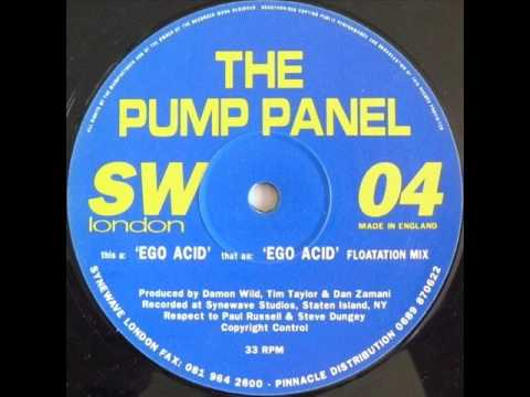 The Pump Panel - Ego Acid