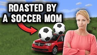 WE GOT ROASTED LIVE ON STREAM BY A SOCCER MOM..... (CAREER ENDER?)