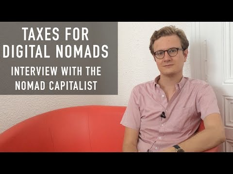 TAXES FOR DIGITAL NOMADS | INTERVIEW WITH THE NOMAD CAPITALI