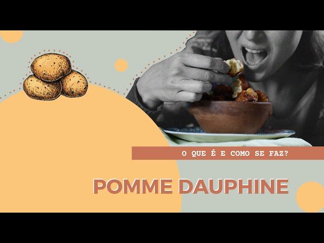 BATATA DAUPHINE, o que é e como fazer? | Dicionário Gastronômico