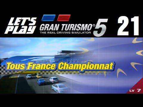 Let's Play Gran Turismo 5 - Part 21 - Tous France Championnat