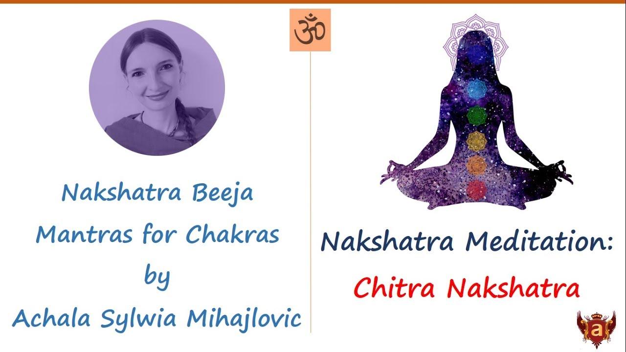 14  Chitra Nakshatra Chakra Meditation with Beeja Mantra