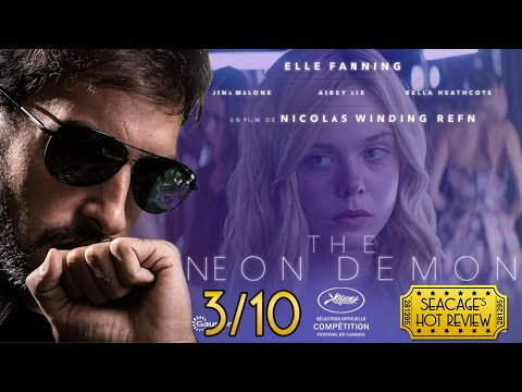 The Neon Demon (2016) 3/10 - Seacage's Hot Review