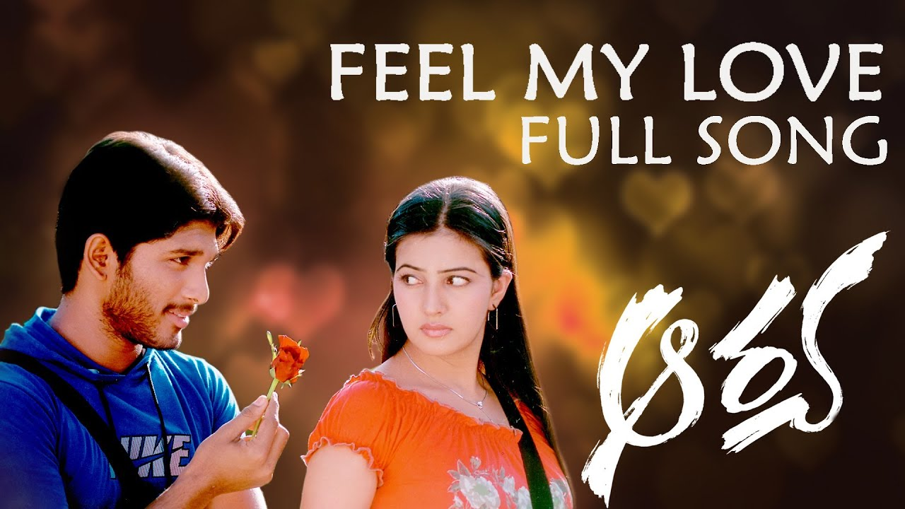 Feel My Love Full Song Ll Aarya Movie Ll Telugu Love Songs Youtube