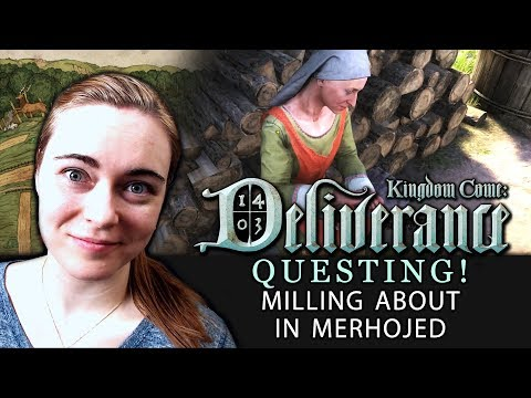 [QUESTING #3 - The Rude Windmill Woman] Kingdom Come: Deliverance | Beta Walkthrough