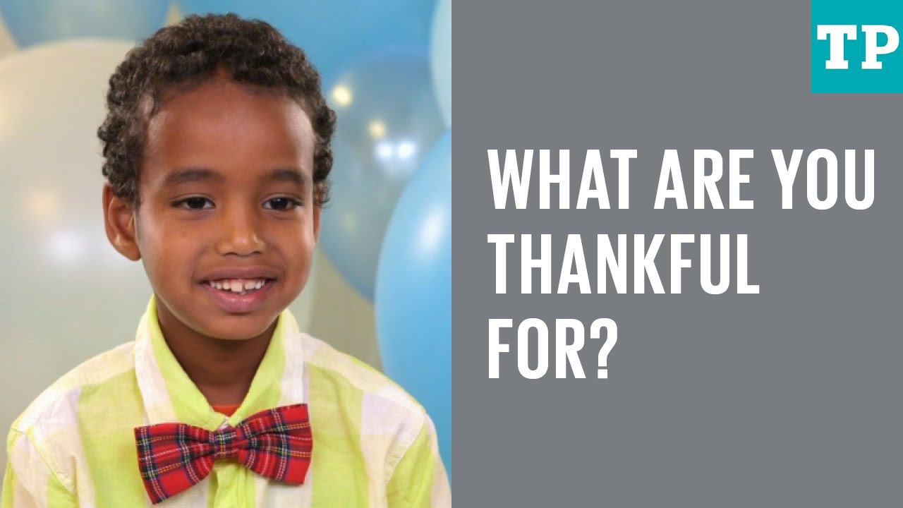Kid talk: What are you thankful for?