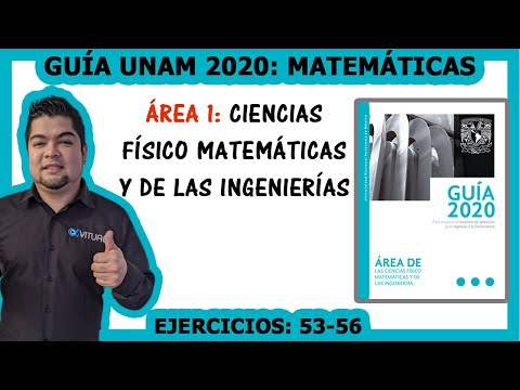 guía-unam-2020-Área-1-matemáticas-(53-56)-|-video-6-de-12