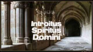 Monjes de Silos, Canto Gregoriano,Introitus Spiritus Domini
