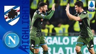 Sampdoria 2-4 Napoli | Gattuso la vince con i cambi, Demme e Mertens decisivi! | Serie A TIM