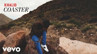 [3.12 MB] Khalid - Coaster (Official Audio)