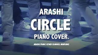 嵐 Circle ピアノver(耳コピ):??? Circle ??? ??