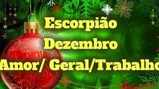 ESCORPIÃO 💘 Dezembro 2019 Amor Trabalho Saúde Baralho Cigano Tarô