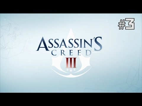 Twitch Livestream | Assassin's Creed III Part 3 [Xbox 360/One]