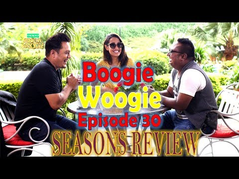 Boogie Woogie   Full Episode 30   OFFICIAL VIDEO   AP1 HD TELEVISION    SEASONS REVIEW