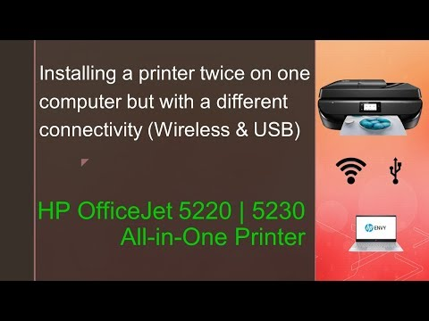 HP Officejet 5220 | 5230 : Install a printer twice on a computer but with a different connectivity
