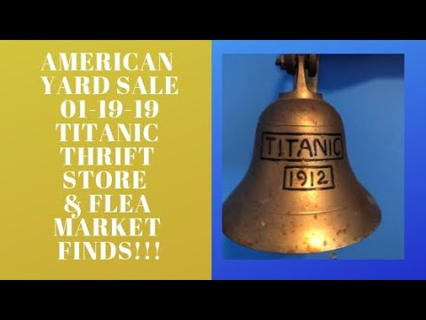American Yard Sale - Titanic Thrift Store And Flea Market Haul Finds 01-19-19!!