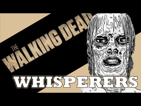 The Walking Dead - The WHISPERERS Explained