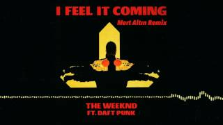 The Weeknd I Feel It Coming Mert Altn Remix.mp3