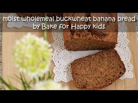 Very Moist Wholemeal Buckwheat Banana Bread