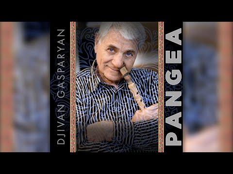 Djivan Gasparyan - Pangea    Дживан Гаспарян - армянский дудук   Armenian Folk Music