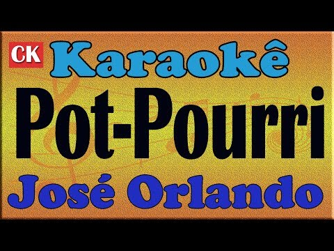 Pot pourri José orlando Karaoke
