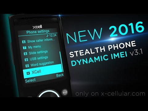 New 2016 XCell Dynamic IMEI Stealth Phone v3.1