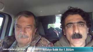 91Cem Kaptan'ın Günlüğü Antalya Balık Avı 1 Bölüm04 12 2014EmreEtem