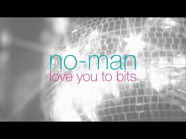 no-man - love you to bits (album montage)