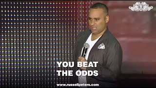 You Beat The Odds | Russell Peters