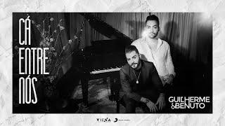 Guilherme e Benuto - Cá Entre Nós (Prévia do DVD)