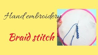 Hand embroidery( Braid Stitch) | Saroj embroidery
