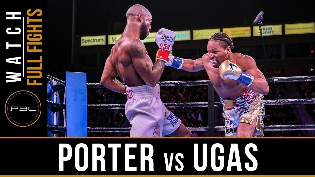 Download Porter vs Ugas FULL FIGHT: March 9, 2019 - PBC on FOX