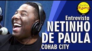 Rádio Mania - Netinho (Cohab City) - Olhos Vermelhos