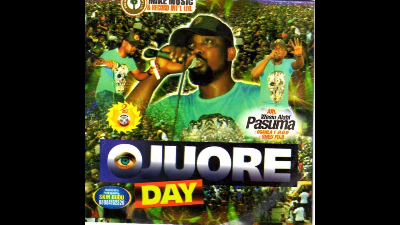 Download Wasiu Alabi Pasuma | Ojuore Day