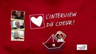 L'interview du Cœur